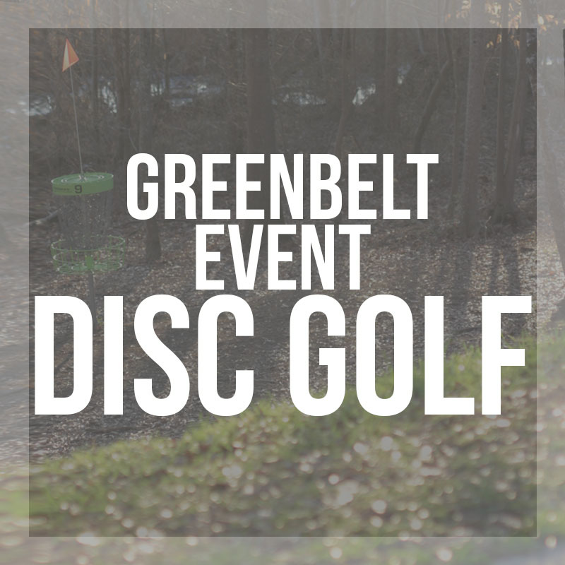 "White text ""GreenBelt Event - Disc Golf"" over a grayed out picture of trees and disc golf basket."